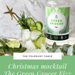 Christmas Mocktail The Green Grocer Fizz Pinterest